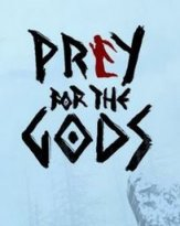 Prey for the Gods