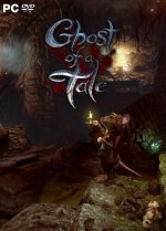 Ghost of a Tale [v 6.34] (2018) PC | RePack от xatab