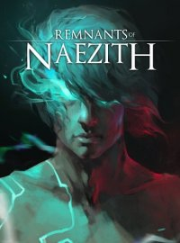 Remnants of Naezith (2018) PC | RePack от Other s