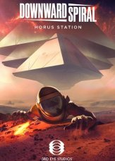 Downward Spiral: Horus Station (2018) PC | RePack от xatab