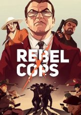 Rebel Cops (2019) PC | Лицензия