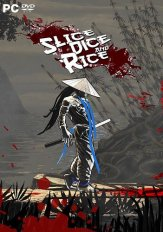 Slice, Dice & Rice (2017) PC | Лицензия