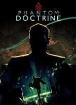 Phantom Doctrine [v 1.0.2] (2018) PC | RePack от xatab