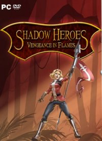 Shadow Heroes Vengeance In Flames