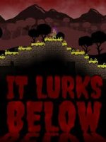 It Lurks Below (2018) PC | Пиратка