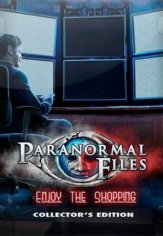 Paranormal Files 3: Enjoy the Shopping (2019) PC | Пиратка