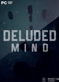 Deluded Mind [v 1.7] (2018) PC | RePack от SpaceX