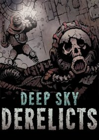 Deep Sky Derelicts [v 0.2 | Early Access] (2017) PC | RePack от qoob