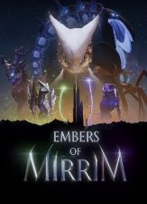 Embers of Mirrim (2017) PC | Лицензия