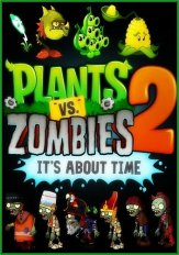 Plants vs. Zombies 2: It's About Time (2013) PC | Repack Let'sРlay