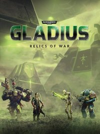 Warhammer 40,000: Gladius - Relics of War: Deluxe Edition [v 1.03 + DLC] (2018) PC | Лицензия
