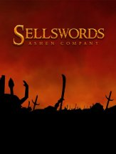 Sellswords : Ashen Company (2019) PC | Пиратка