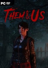 Them & Us (2018) PC | Лицензия