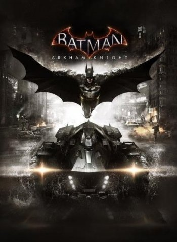 Batman: Arkham Knight - Game of the Year Edition [v 1.7 + DLCs] (2015) PC | Repack от xatab