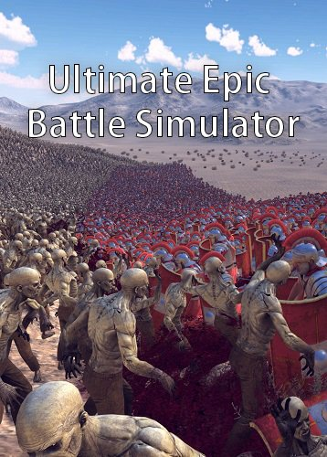 Ultimate Epic Battle Simulator / UEBS (2017) PC | Лицензия