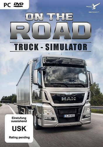 On The Road - Truck Simulation (2017) PC | RePack от Other s