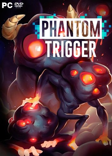 Phantom Trigger (2017) PC | Лицензия