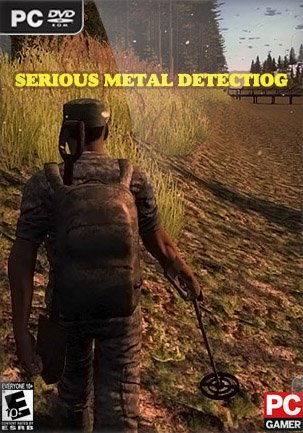 Serious Metal Detecting (2017) PC | RePack от Other s