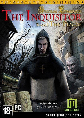 The Inquisitor Book I: The Plague (2014) PC | Repack от АRMENIAC