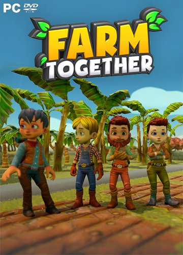 Farm Together [Update 9 | Early Access] (2018) PC | RePack от Pioneer