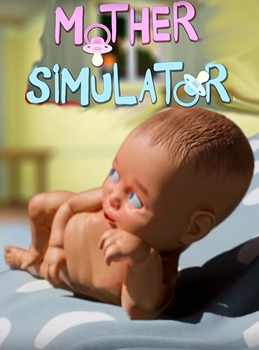 Mother Simulator (2018) PC | Пиратка