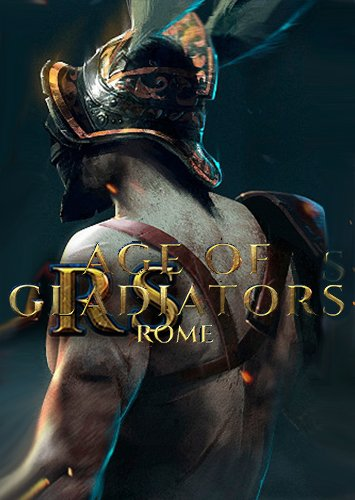 Age of Gladiators II: Rome (2018) PC | Лицензия
