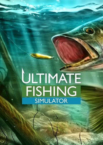Ultimate Fishing Simulator (2018) PC | RePack от xatab