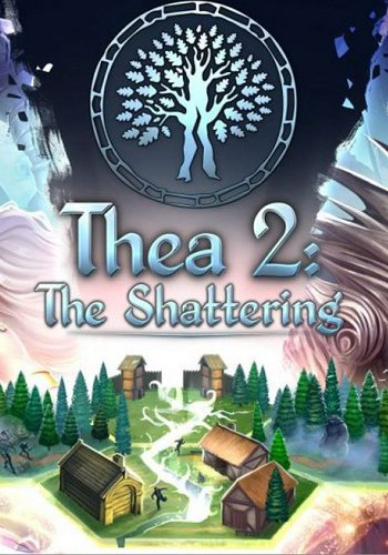 Thea 2: The Shattering (2018) PC | Лицензия