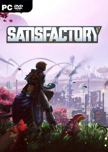 Satisfactory  - Early Access (2019) PC | Repack от xatab