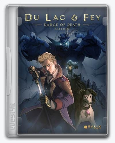 Dance of Death: Du Lac & Fey (2019) PC | Лицензия