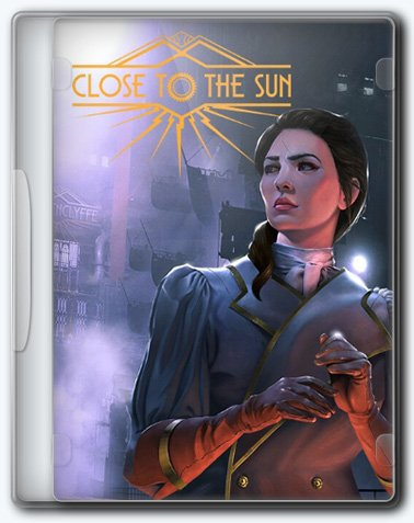 Close To The Sun (2019) PC | Лицензия