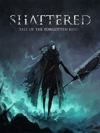 Shattered - Tale of the Forgotten King (2019) PC | Пиратка