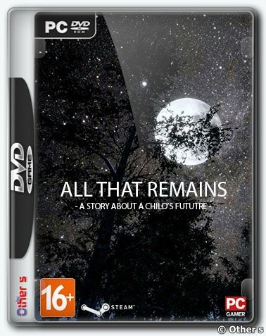 All That Remains: A story about a child's future (2019) PC | Лицензия